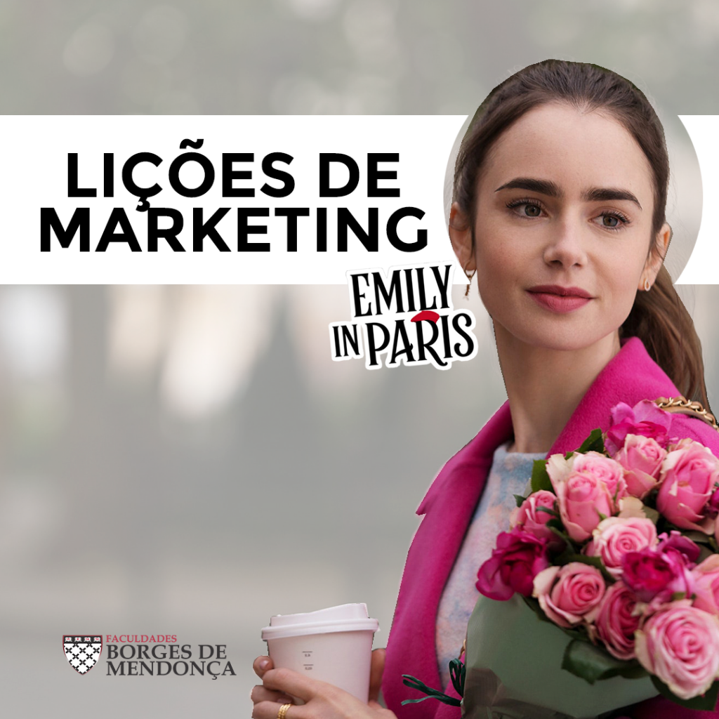 "Lições de Marketing com ""Emily in Paris"""